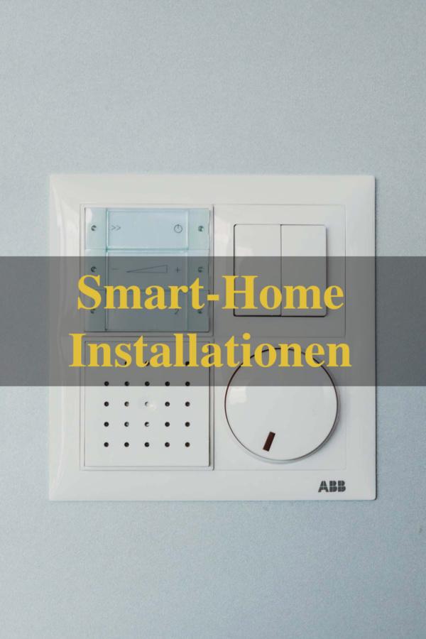 Smart-Home Installationen